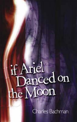 If Ariel Danced on the Moon