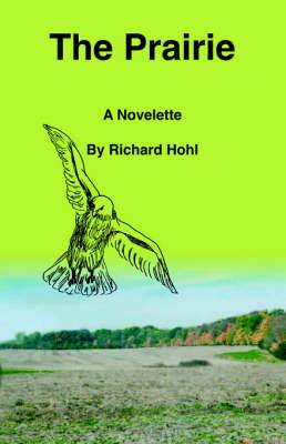 The Prairie: A Novelette