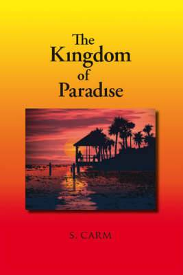 The Kingdom of Paradise