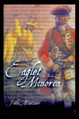 The Eaglet at the Battle of Minorca