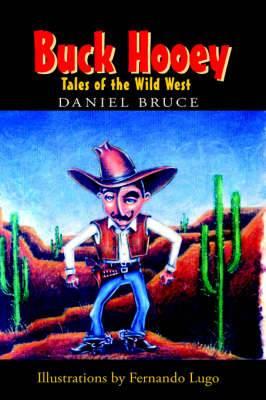 Buck Hooey: Tales of the Wild West