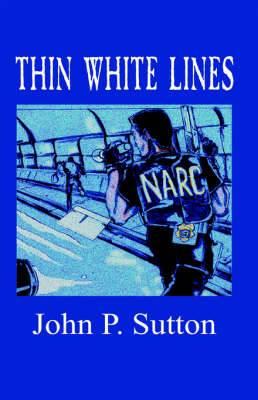 Thin White Lines