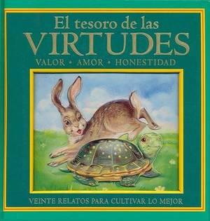 El Tesoro de las Virtudes: Valor, Amor, Honestidad