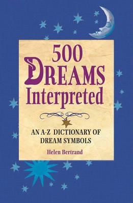 500 Dreams Interpreted