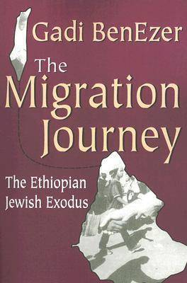The Migration Journey: The Ethiopian Jewish Exodus