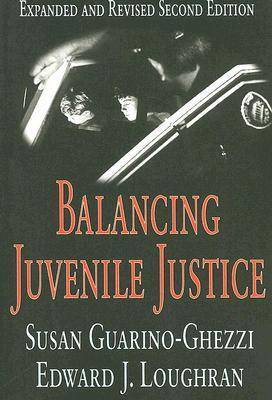 Balancing Juvenile Justice