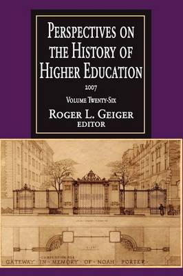 Perspectives on the History of Higher Education: 2005: Volume 24