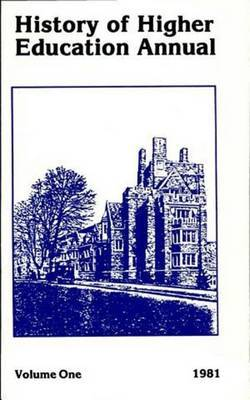 History of Higher Education Annual: 1981