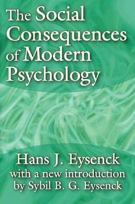 The Social Consequences of Modern Psychology