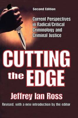 Cutting the Edge: Current Perspectives in Radical/critical Criminology and Criminal Justice