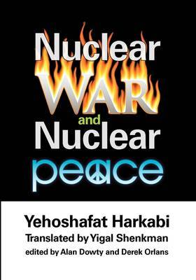 Nuclear War and Nuclear Peace