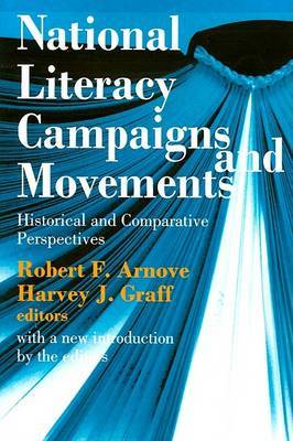 National Literacy Campaigns and Movements: Historical and Comparative Perspectives