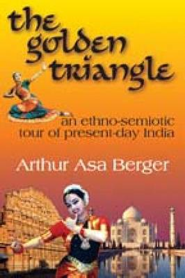The Golden Triangle: An Ethno-Semiotic Tour of Present-Day India