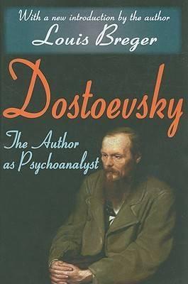Dostoevsky: The Author as Psychoanalyst