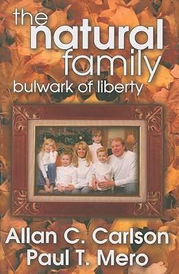 The Natural Family: Bulwark of Liberty