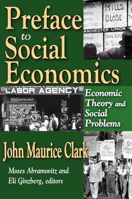Preface to Social Economics: Economic Theory and Social Problems