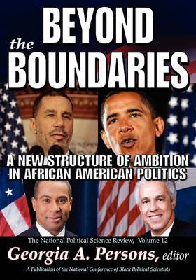 Beyond the Boundaries: A New Structure of Ambition in African American Politics