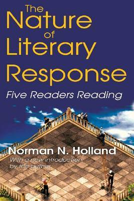 The Nature of Literary Response: Five Readers Reading