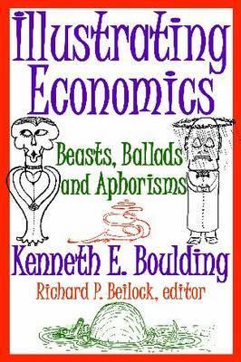 Illustrating Economics: Beasts, Ballads and Aphorisms