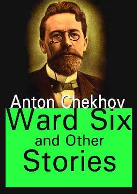 Ward Six  and Other Stories