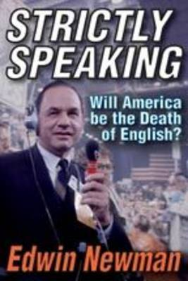 Strictly Speaking: Will America be the Death of English?