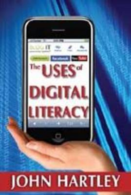 The Uses of Digital Literacy