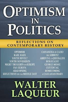 Optimism in Politics: Reflections on Contemporary History