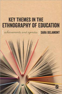 Key Themes in the Ethnography of Education