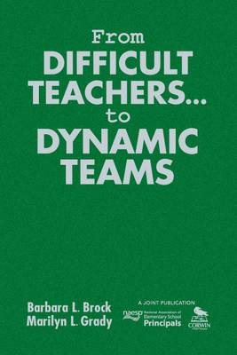 From Difficult Teachers ... to Dynamic Teams
