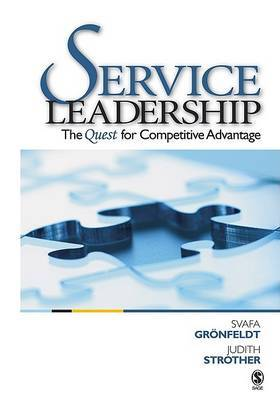 Service Leadership: The Quest for Competitive Advantage