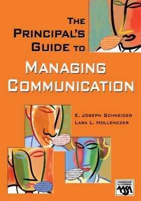 The Principal's Guide to Managing Communication