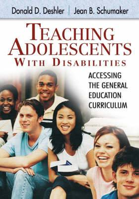 Teaching Adolescents with Disabilities: Accessing the General Education Curriculum