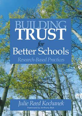 Building Trust for Better Schools: Research- Based Practices