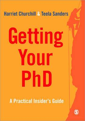 Getting Your Ph.D: A Practical Insider's Guide