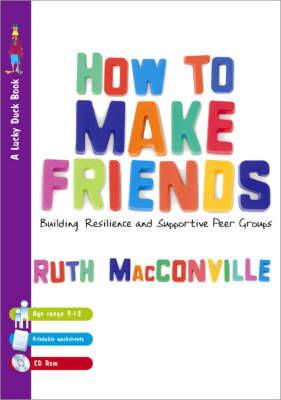 How to Make Friends: Building Resilience and Supportive Peer Groups
