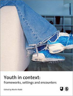 Youth in Context: Frameworks, Settings and Encounters