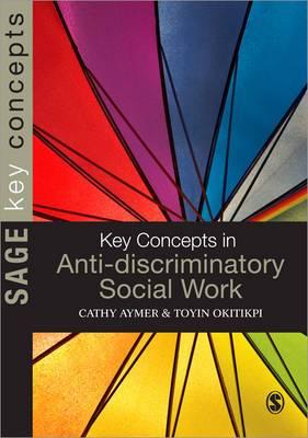 Key Concepts in Anti-Discriminatory Social Work