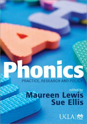 Phonics: Practice, Research and Policy