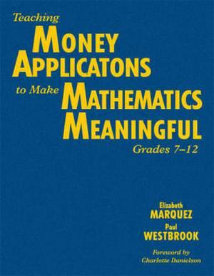 Teaching Money Applications to Make Mathematics Meaningful, Grades 7-12