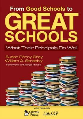 From Good Schools to Great Schools: What Their Principals Do Well