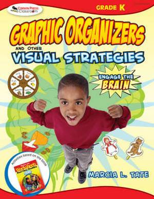 Engage the Brain: Graphic Organizers and Other Visual Strategies, Kindergarten: Kindergarten
