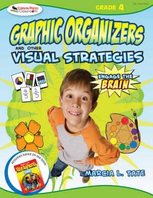 Engage the Brain: Graphic Organizers and Other Visual Strategies, Grade Four