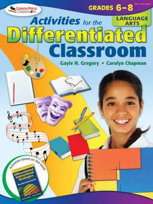 Activities for the Differentiated Classroom: Language Arts : Grades 6-8