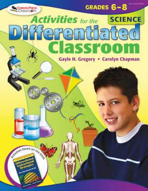 Activities for the Differentiated Classroom: Science. Grades 6-8