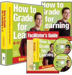 How to Grade for Learning, K-12: A Multimedia Kit for Professional Development
