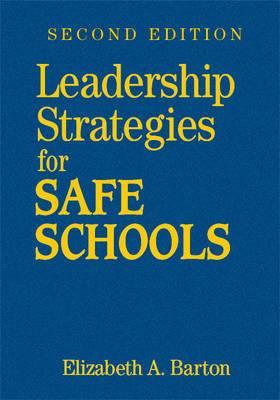 Leadership Strategies for Safe Schools