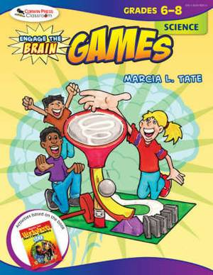 Engage the Brain: Games, Science, Grades 6-8