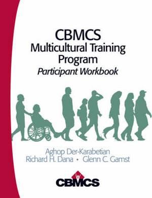 CBMCS Multicultural Training Program: Participant Workbook