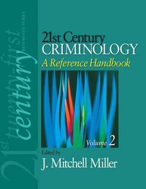 21st Century Criminology: A Reference Handbook