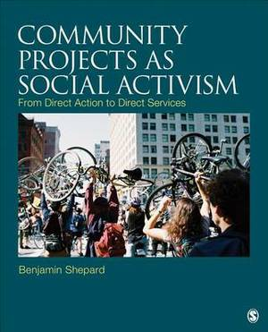 Community Projects as Social Activism: From Direct Action to Direct Services